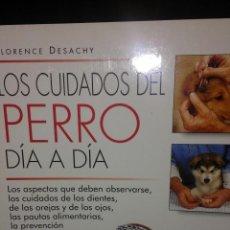 Libros: LOS CUIDADOS DEL PERRO DÍA A DÍA. Lote 54327752