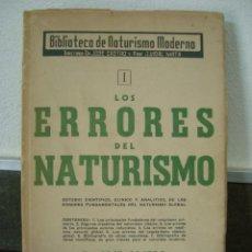 Libros: LOS ERRORES DEL NATURISMO. DR. JOSE CASTRO. EDITORIAL NATURISTA DEVENIR 1949 ARGENTINA.. Lote 57992262