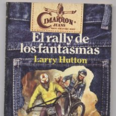Libros: EL RALLY DE LOS FANTASMAS-LARRY HUTTON. Lote 58073957