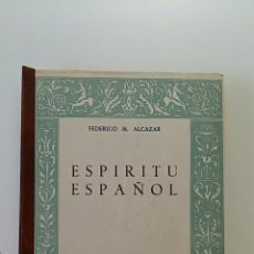 Libros: ESPIRITU ESPAÑOL. FEDERICO M ALCAZAR. 1948. Lote 58254626