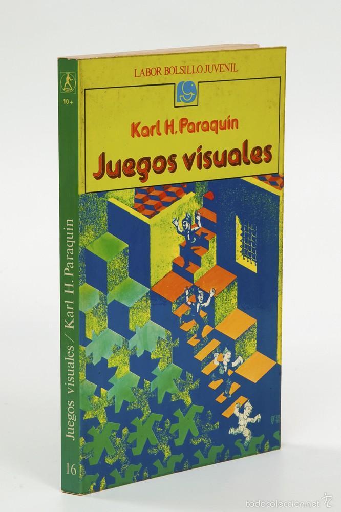 Libro Juegos Visuales Karl H Paraquin Labo Comprar Libros Sin