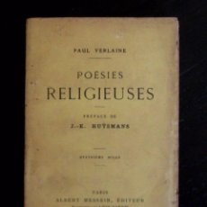 Libros: 1904 - PAUL VERLAINE: POÉSIES RELIGIEUSES. PRÉFACE DE J.-K. HUŸSMANS - POESÍA FRANCESA - PRIMERA ED.. Lote 58285930