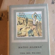 Libros: ANTIGUO LIBRO VIDA DEL PICARO GUZMAN DE ALFARACHE OBRAS MAESTRAS AÑO 1963 ESCRITO POR MATEO ALEMAN . Lote 58297815