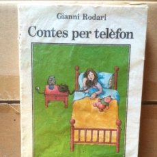 Libros: ANTIGUO LIBRO CONTES PER TELÈFON ESCRITO POR GEANNI RODARI EDITORIAL JUVENTUT AÑO 1983. Lote 58299131
