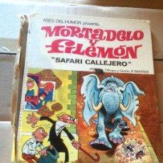Libros: ANTIGUO LIBRO COMIC MORTADEL Y FILEMON SAFARI CALLEJERO DIBUJADO POR F. IBAÑEZ AÑO 1970 BRUGUERAS. Lote 58301046