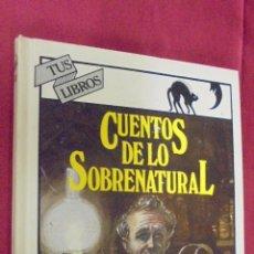 Libros: CUENTOS DE LO SOBRENATURAL. CHARLES. TUS LIBRO INTRIGA. Nº 113. ANAYA. 1992. 1ª EDICION.. Lote 58432735