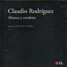 Libros: ALIANZA Y CONDENA. PRLOGO DE LUIS GARCA JAMBRINA.. Lote 58461080