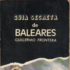 Libros: GUA SECRETA DE BALEARES.. Lote 58573984