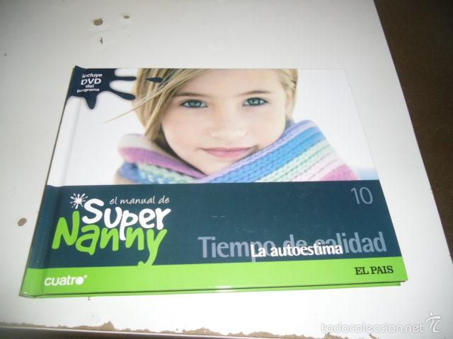 C-SFO45 LIBRO LOTE DE 9 LIBROS EL MANUAL DE SUPER NANNY TODOS CON DVD MENOS EL 14 QUE LE FALTA VER (Libros sin clasificar)