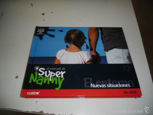 Libros: C-SFO45 LIBRO LOTE DE 9 LIBROS EL MANUAL DE SUPER NANNY TODOS CON DVD MENOS EL 14 QUE LE FALTA VER - Foto 3 - 58642242