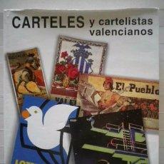 Libros: CONTRERAS JUESAS, RAFAEL-CARTELES Y CARTELISTAS VALENCIANOS-AJUNTAMENT DE VALÈNCIA. Lote 59596164