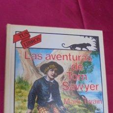 Libros: LAS AVENTURAS DE TOM SAWYER.MARK TWAIN . TUS LIBROS. Nº 118. ANAYA. 1991. 1ª EDICIÓN.. Lote 59710199