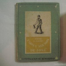 Libros: JEROME R. JEROME. USOS Y ABUSOS DE JOSÉ. CONSTELACIÓN DE HUMORISTAS. 1942.. Lote 59909087