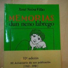 Libros: MEMORIAS DUN NENO LABREGO 1981 XOSÉ NEIRA VILAS. Lote 60052587