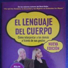Libros: EL LENGUAJE DEL CUERPO, COMO INTERPRETAR A LOS DEMÁS A TRAVÉS DE SUS GESTOS / PEASE / AMAT / 2006. Lote 60164475