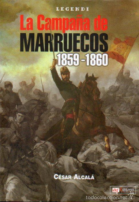 LA CAMPAA DE MARRUECOS. 1859 - 1860. (Libros sin clasificar)