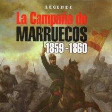 Libros: LA CAMPAA DE MARRUECOS. 1859 - 1860.. Lote 60214595