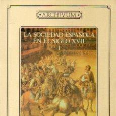 Libros: LA SOCIEDAD ESPAOLA EN EL SIGLO XVII. 2 VOLS. CON SELLOS BIBLIOTECA.. Lote 60214535