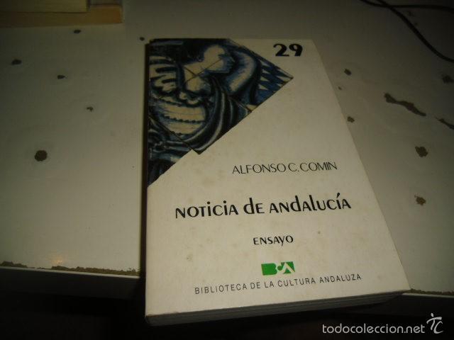 G-ONCAD90 ALFONSO COMIN NOTICIA DE ANDALUCIA (Libros sin clasificar)