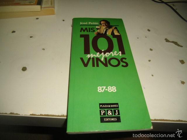 G-ONCAD90 MIS 101 MEJORES VINOS JOSE PEÑIN 87-88 (Libros sin clasificar)