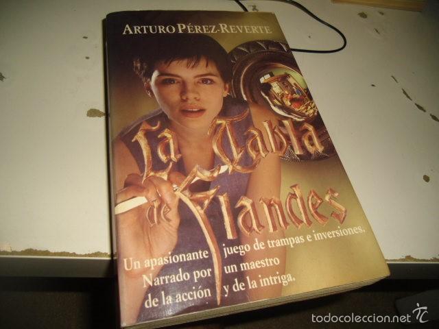 G-ONCAD90 LA TABLA DE FLANDES. ARTURO PEREZ REVERTE. EXTRA ALFAGUARA. (Libros sin clasificar)