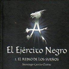Libros: EL EJRCITO NEGRO. I. EL REINO DE LOS SUEOS.. Lote 60740530