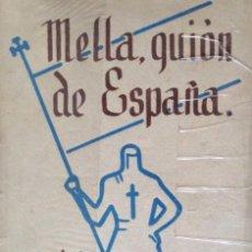 Libros: MELLA GUIÓN DE ESPAÑA. MARIA ZAMANILLO.. Lote 60767075