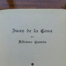 Libros: JUAN DE LA COSA POR ALFONSO CAMIN. REVISTA NORTE MEXICO 1945. CON DEDICATORIA DEL AUTOR. Lote 60787119