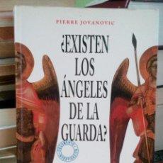 Libros: ¿EXISTEN LOS ÁNGELES DE LA GUARDA? - PIERRE JOVANOVICH. Lote 166122697