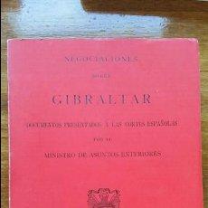 Libros: NEGOCIACIONES SOBRE GIBRALTAR. DOCUMENTOS PRESENTADOS A CORTES ESPAÑOLAS POR ASUNTOS EXTERIORES 1968. Lote 61011043