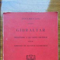Libros: NEGOCIACIONES SOBRE GIBRALTAR. DOCUMENTOS PRESENTADOS A CORTES ESPAÑOLAS POR ASUNTOS EXTERIORES 1966. Lote 61011131