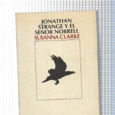 Libros: JONATHAN STRANGE Y EL SEOR NORRELL. Lote 61522174