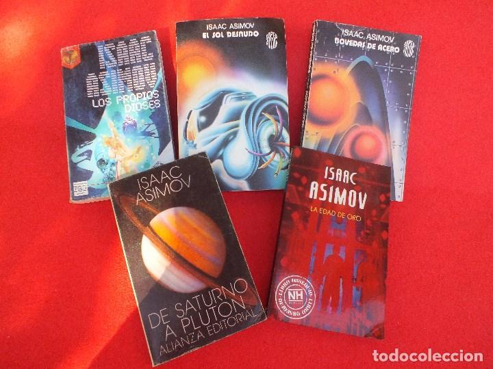 Libros: ASIMOV ISAAC LOTE 5 LIBROS BOVEDAS ACERO SOL DESNUDO EDAD ORO LOS PROPIOS DIOSES SATURNO.. - Foto 2 - 61918872