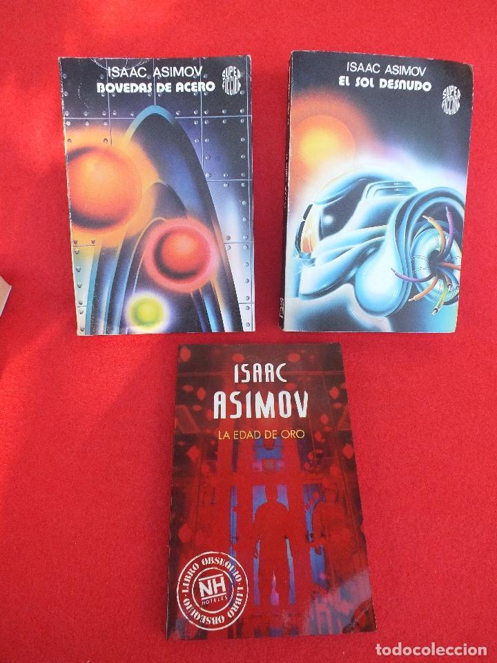 Libros: ASIMOV ISAAC LOTE 5 LIBROS BOVEDAS ACERO SOL DESNUDO EDAD ORO LOS PROPIOS DIOSES SATURNO.. - Foto 3 - 61918872