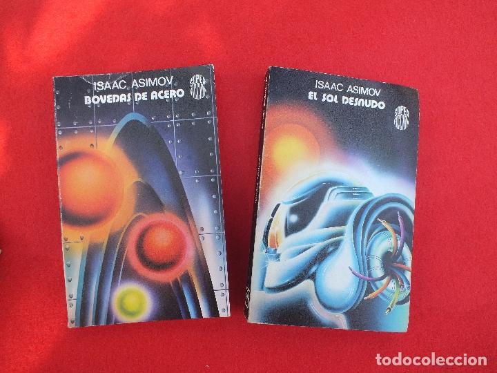 Libros: ASIMOV ISAAC LOTE 5 LIBROS BOVEDAS ACERO SOL DESNUDO EDAD ORO LOS PROPIOS DIOSES SATURNO.. - Foto 4 - 61918872