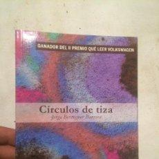 Libros: ANTIGUO LIBRO CIRCULO DE TIZA ESCRITO POR JORGE BERENGUER BARRERA . Lote 61941436