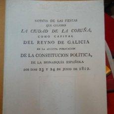 Libros: NOTICIA DE LAS FIESTAS QUE CELEBRÓ LA CIUDAD DE LA CORUÑA COMO CAPITAL DEL REYNO DE GALICIA. Lote 218508766