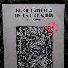 Libros: EL OCTAVO DIA DE LA CREACION - JUDSON, H.F..- ADN. Lote 62071540