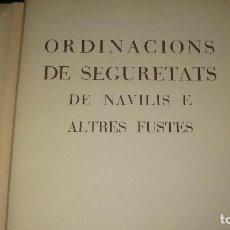 Libros: ORDINACIONS DE SEGURETAS DE NAVILIS E ALTRES FUSTES. FACSIMIL DE LAS ORDINACIONS DE 1435.. Lote 62078360