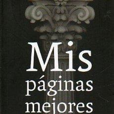 Libros: MIS PÁGINAS MEJORES. PRÓLOGO DE MANUEL JABOIS.. Lote 51264326