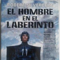 Libros: EL HOMBRE EN EL LABERINTO (THE MAN IN THE MAZE, 1969) - ROBERT SILVERBERG. Lote 62598296