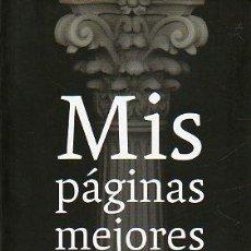 Libros: MIS PÁGINAS MEJORES. PRÓLOGO DE MANUEL JABOIS.. Lote 51286923
