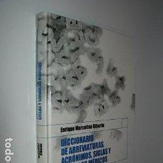 Libros: DICCIONARIO DE ABREVIATURAS, ACRÓNIMOS, SIGLAS Y SÍMBOLOS MÉDICOS. (MARCELINO OTHARÁN). Lote 62879284