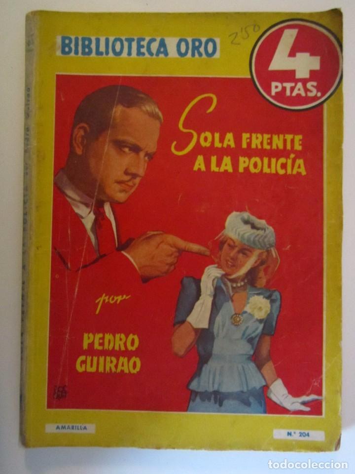 LIBRO BIBLIOTECA DE ORO SOLA FRENTE A LA POLICIA 1946 (Libros sin clasificar)