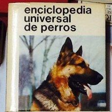 Libros: ENCICLOPEDIA UNIVERSAL DE PERROS ( 2 TOMOS). EDITORIAL HISPANO EUROPEA, 1977. Lote 63559992