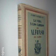 Libros: LA VIDA Y LOS LIBROS DE ALFONSO EL SABIO / J. RÍOS SARMIENTO. EDITORIAL JUVENTUD, 1943. 1ª EDICIÓN. . Lote 63590128