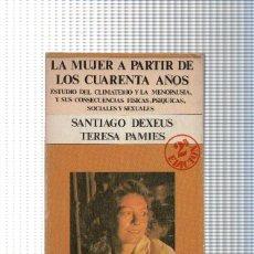 Libros: LA MUJER A PARTIR DE LOS CUARENTA AOS. Lote 63613727