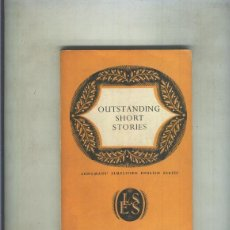Libros: OUTSTANDING SHORT STORIES. Lote 55550795