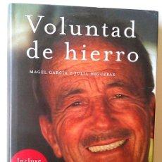 Libros: VOLUNTAD DE HIERRO: MEMORIAS AUTORIZADAS DEL DOCTOR IGLESIAS. Lote 56689956
