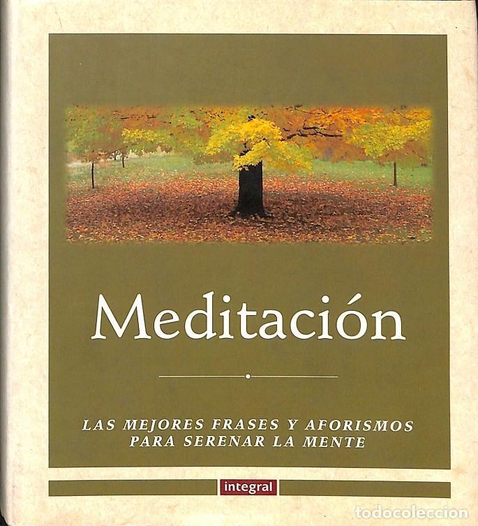 Meditacion Las Mejores Frases Y Aforismos Para Vendido En